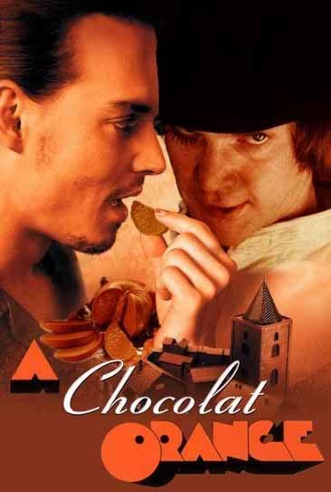 Chocolat + La naranja mecánica